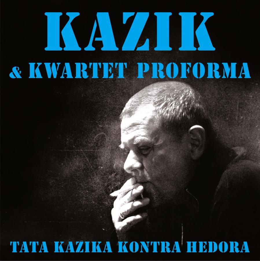 Tata Kazika kontra Hedora