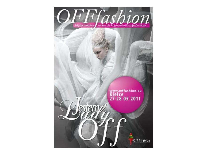 W Kielcach rusza 9. edycja konkursu Off Fashion 2011