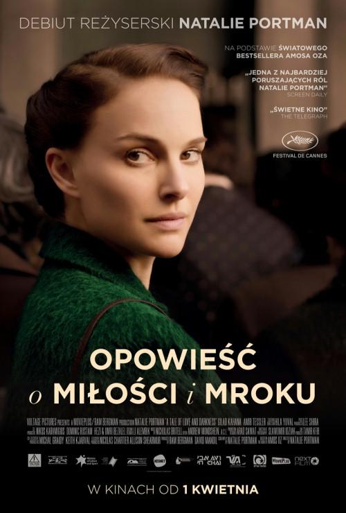 """""""Opowieść o miłości i mroku"""" w polskich kinach od 1 kwietnia 2016 roku"""